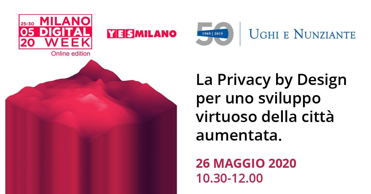 Milano Digital Week – La Privacy by Design per uno sviluppo virtuoso della città aumentata